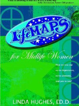 Lifemaps for Midlife Women by Linda Hughes