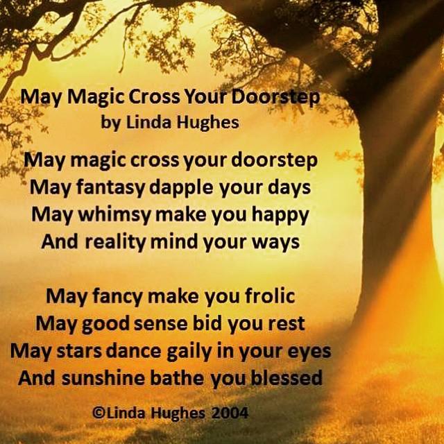 May Magic Cross Your Doorstep by Linda Hughes May magichellip