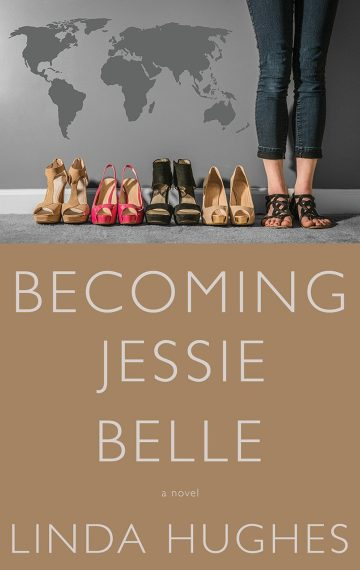 Becoming Jessie Belle by Linda Hughes